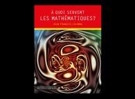 A quoi servent les Mathématiques?